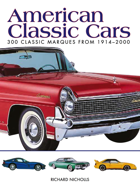 American Classic Cars: Mini Encyclopedia