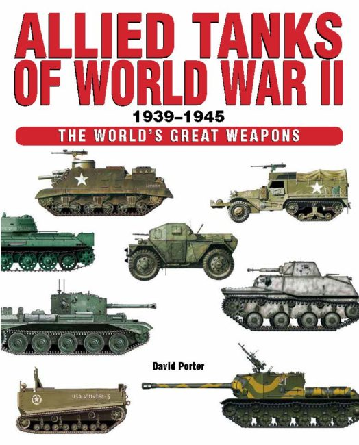 Allied Tanks of World War II: World's Great Weapons