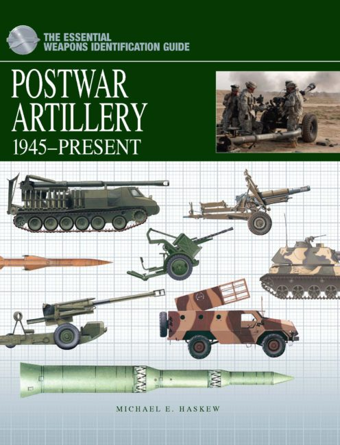 The Essential Weapons Identification Guide: Postwar Artillery 1945-Present