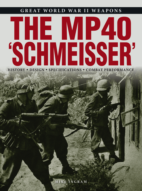 The MP40 'Schmeisser'
