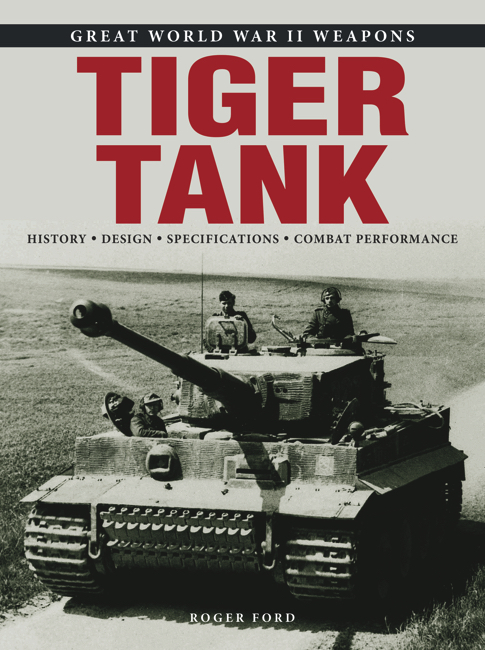 Tiger Tank: Great WWII Weapons
