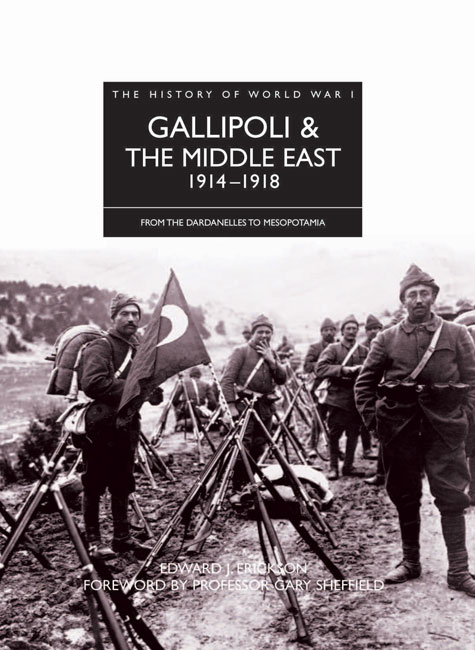 Gallipoli & The Middle East 1914-1918