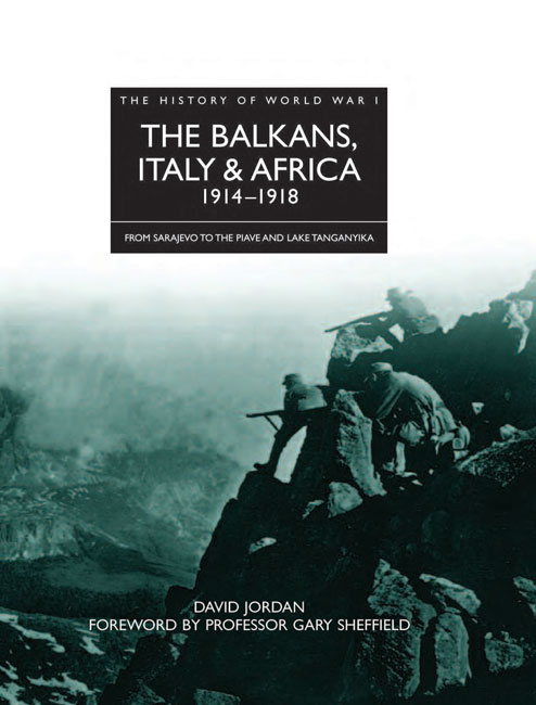 The Balkans, Italy & Africa 1914-1918