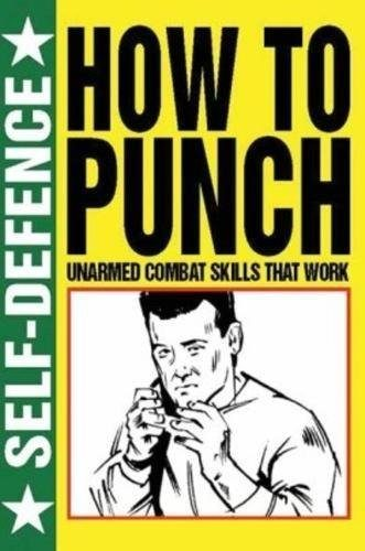 Self-Defense: How to Punch