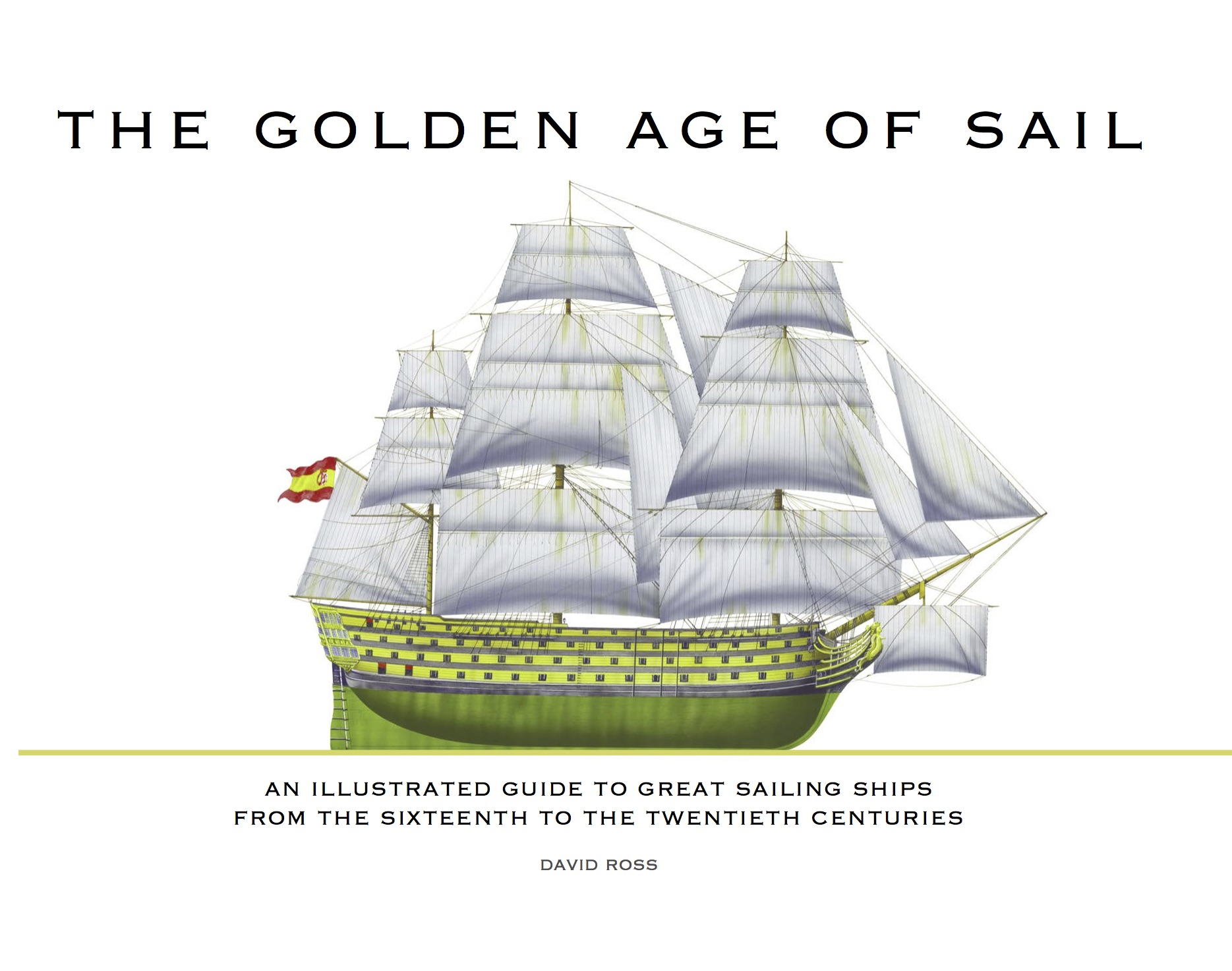 The Golden Age of Sail