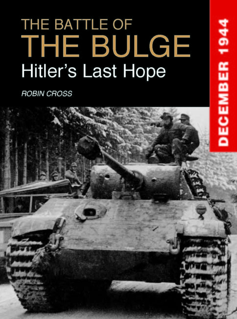Battle of the Bulge: Hitler's Last Hope