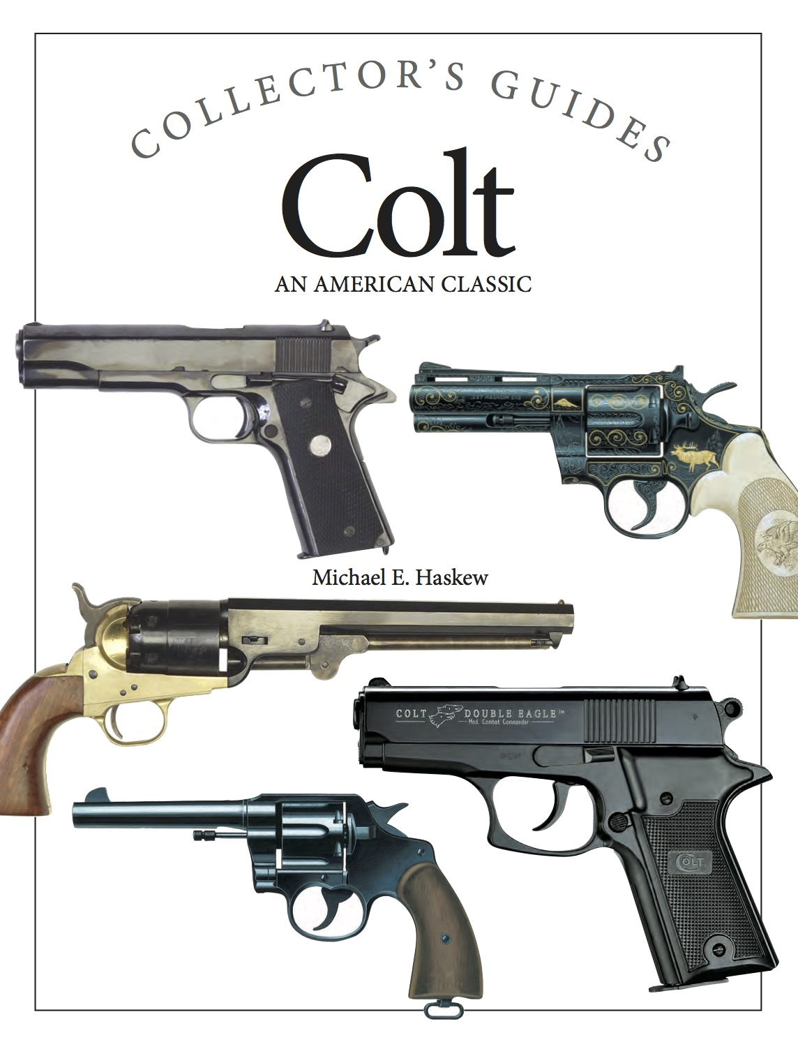 Colt: Collector's Guides