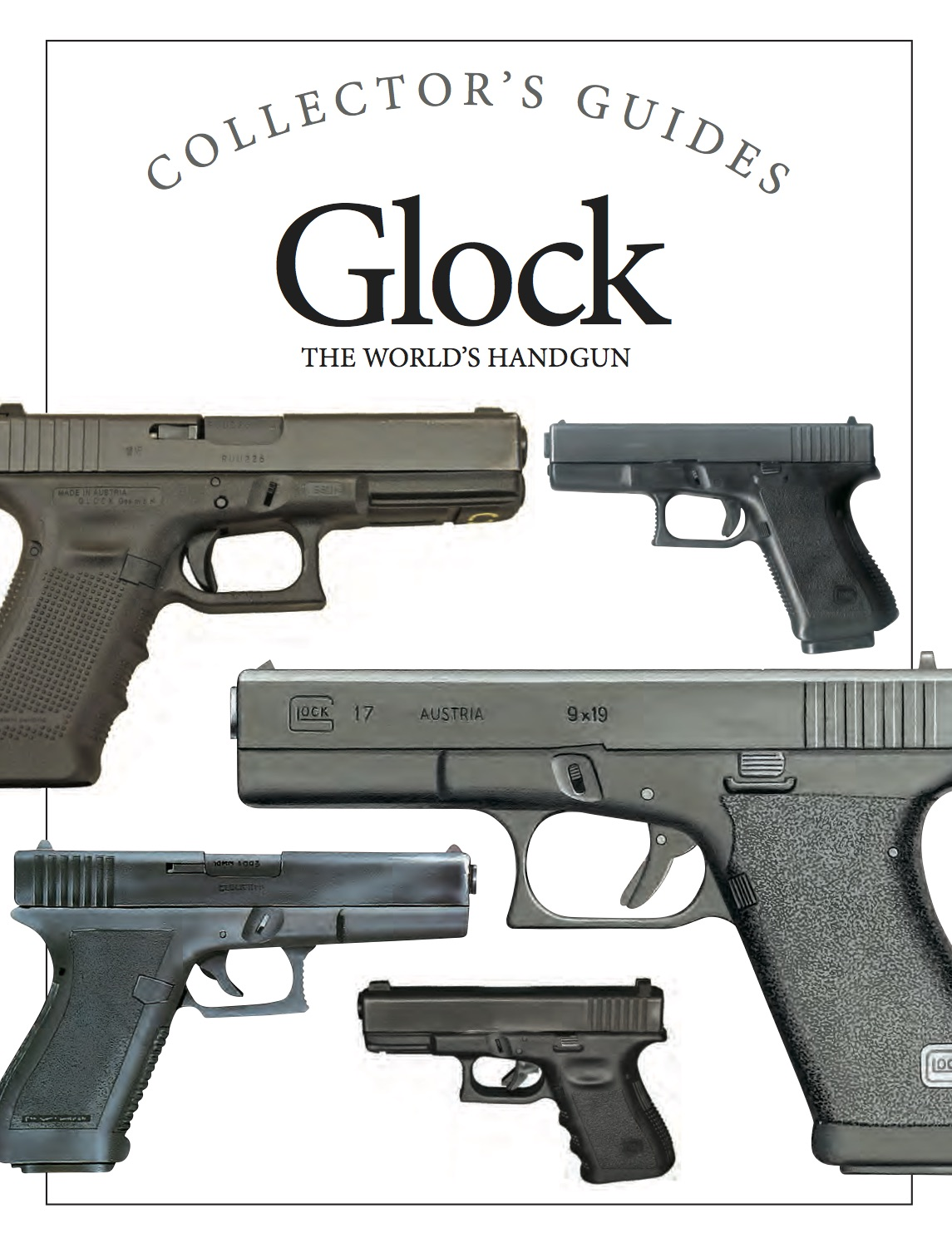 Glock: Collector's Guides