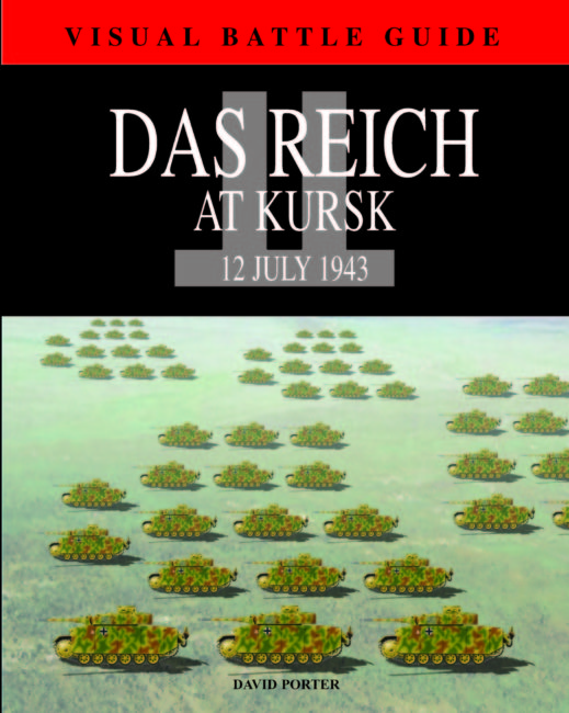 Visual Battle Guide: Das Reich at Kursk