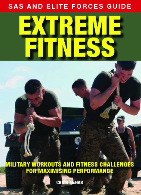 SAS and Elite Forces Guide: Extreme Fitness