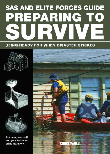 SAS and Elite Forces Guide: Preparing to Survive