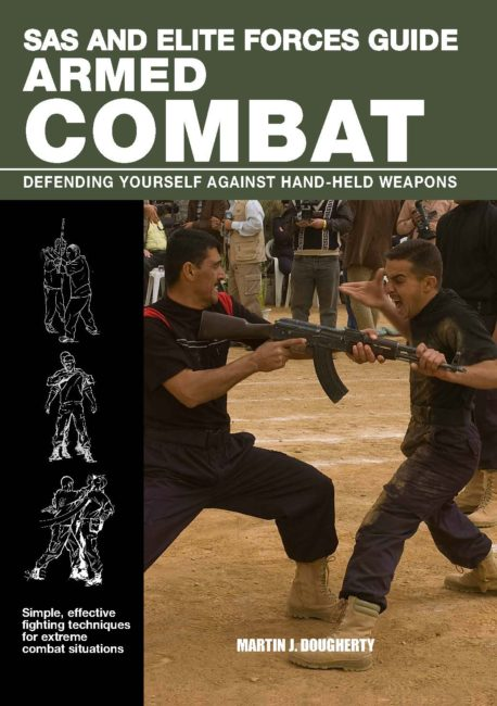 SAS and Elite Forces Guide: Armed Combat