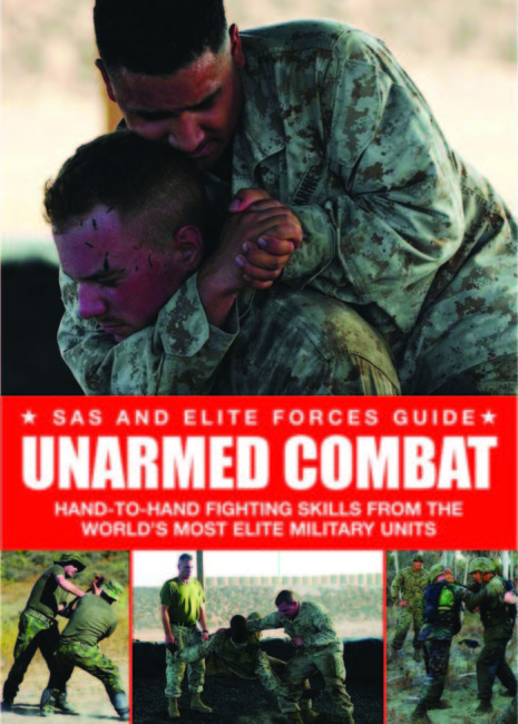 Unarmed Combat: SAS and Elite Forces Guide