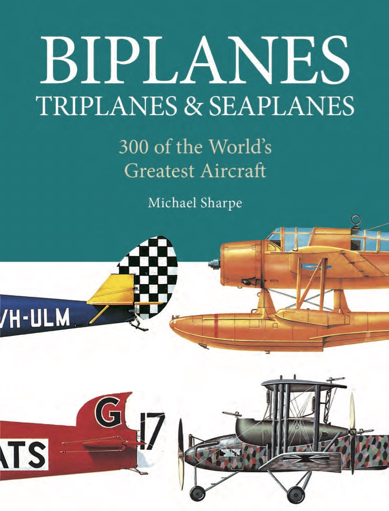 Biplanes, Triplanes & Seaplanes: Mini Encyclopedia