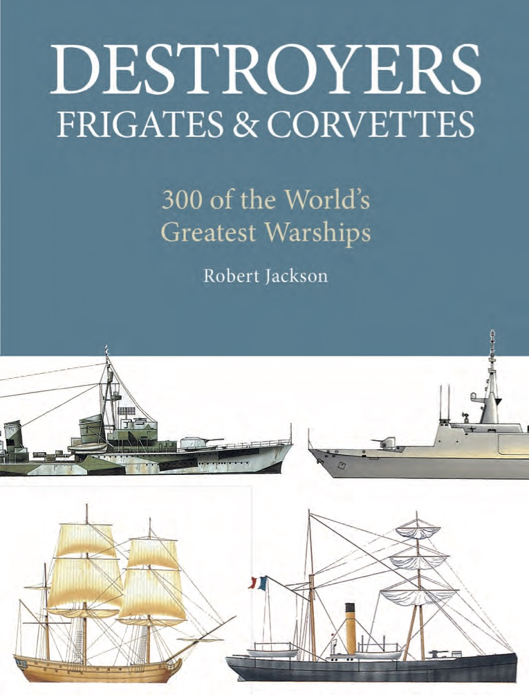 Destroyers, Frigates & Corvettes