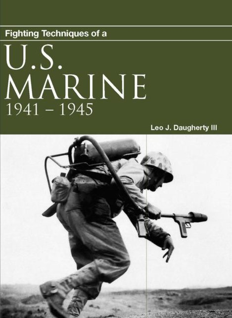 Fighting Techniques of a U.S. Marine 1941-45