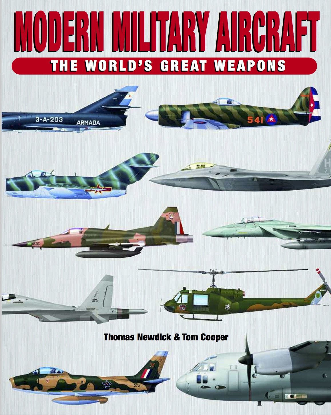 Modern Military Aircraft: World's Great Weapons