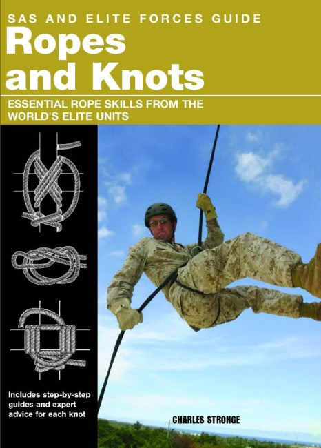 SAS and Elite Forces Guide: Ropes and Knots