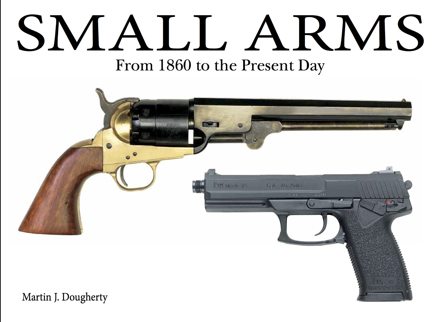 Small Arms: Compared and Contrasted
