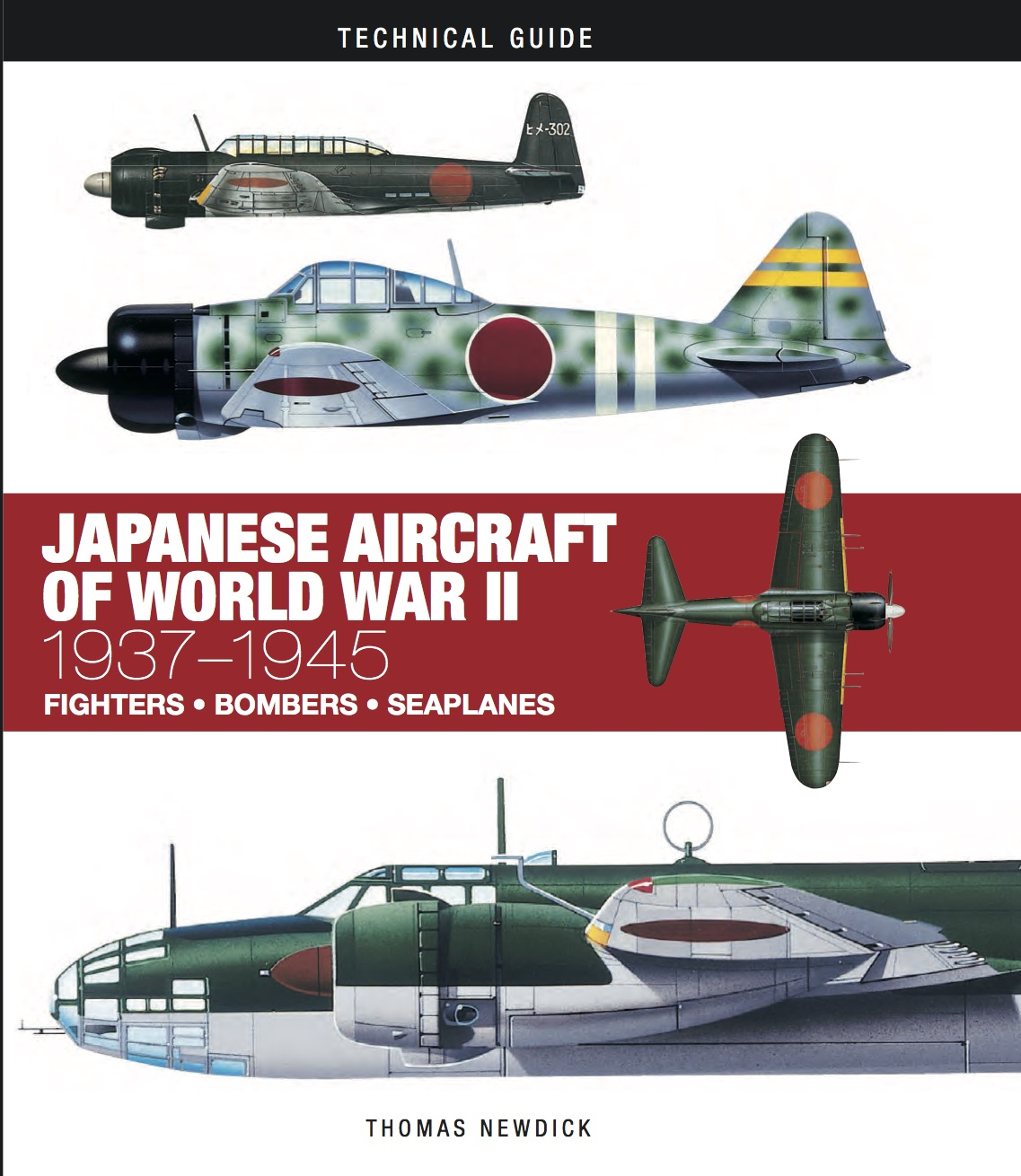 Japanese Aircraft of World War II: Technical Guide [128pp]