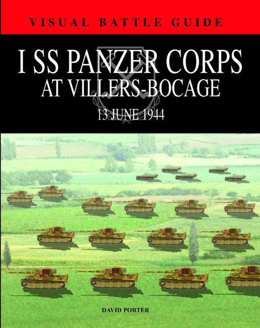 Visual Battle Guide: I SS Panzer Corps at Villers-Bocade