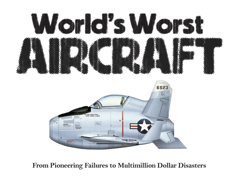 The World's Worst Aircraft: Landscape Pocket Guides