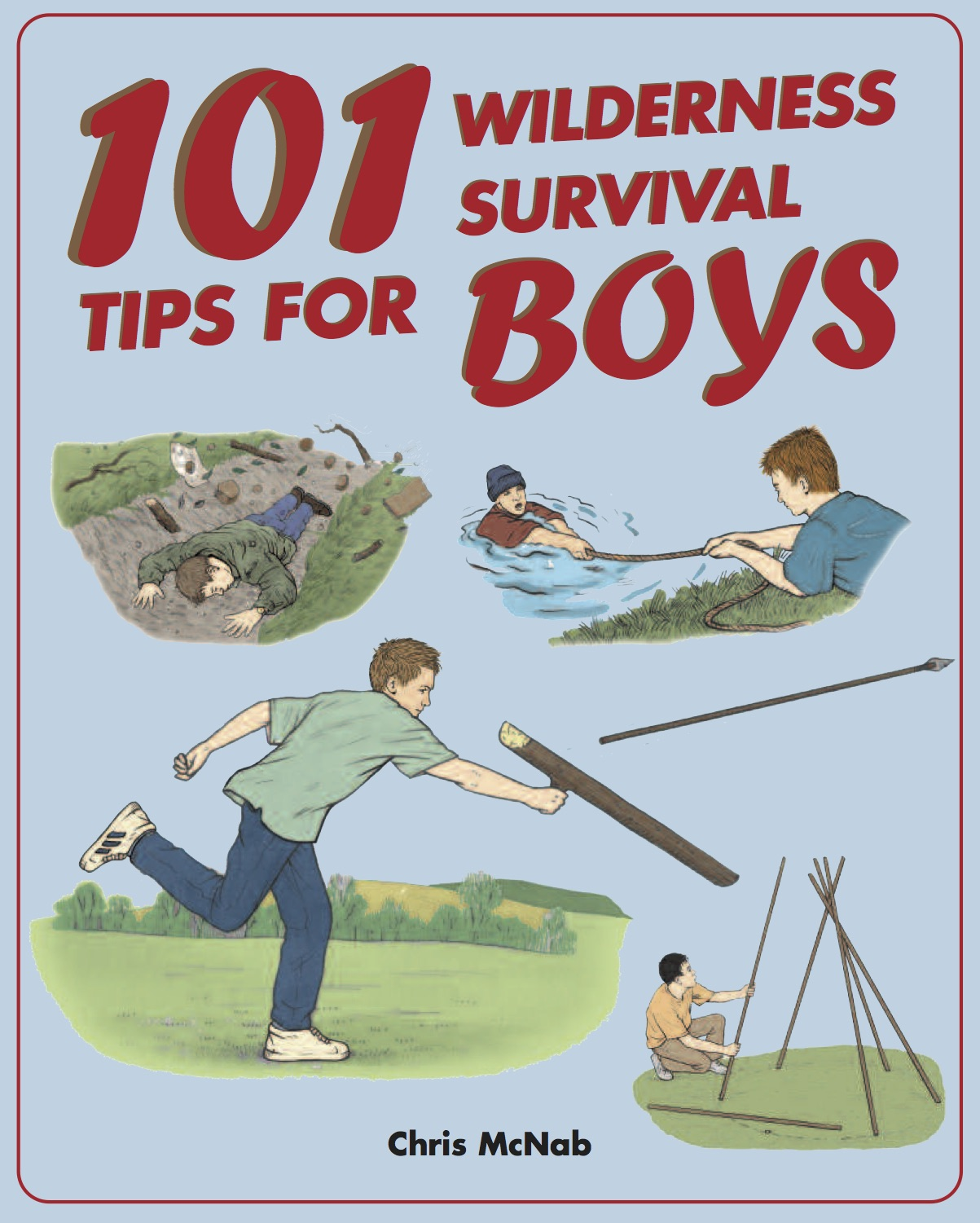 101 Wilderness Survival Tips For Boys