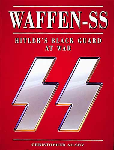 Waffen-SS: Hitler's Black Guard at War