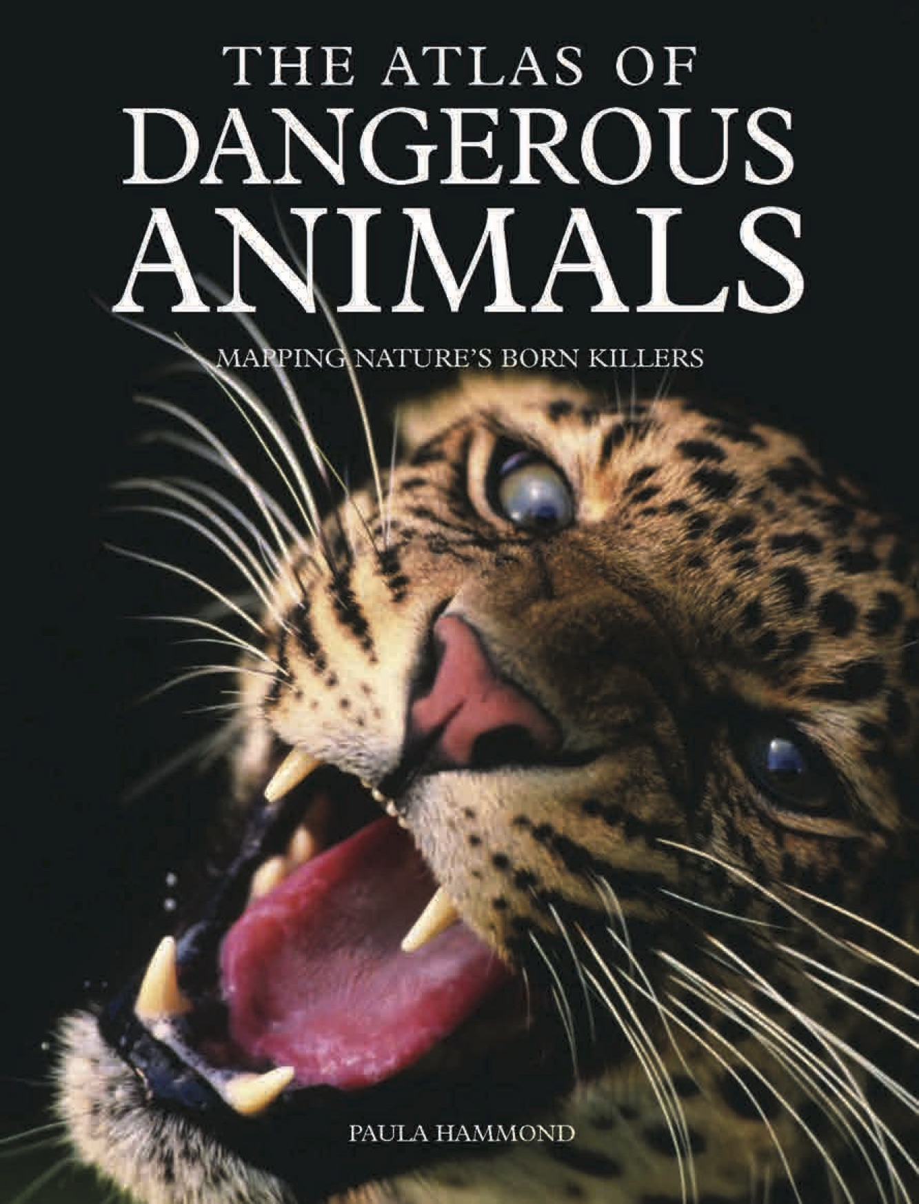 The Atlas of Dangerous Animals