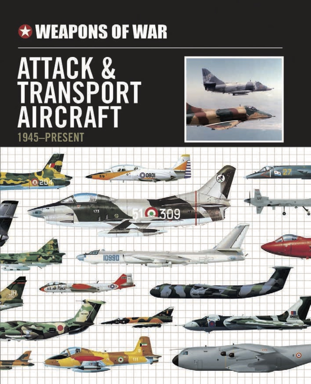 Aircraft & Transport Aircraft 1914-Present – Weapons of War