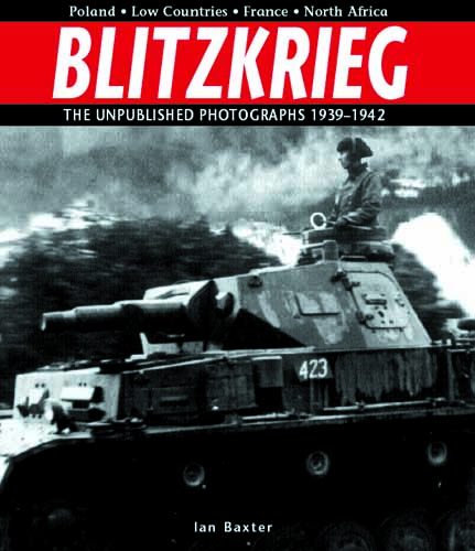 Blitzkrieg: The Unpublished Photographs