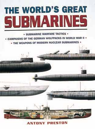 The World's Great Submarines