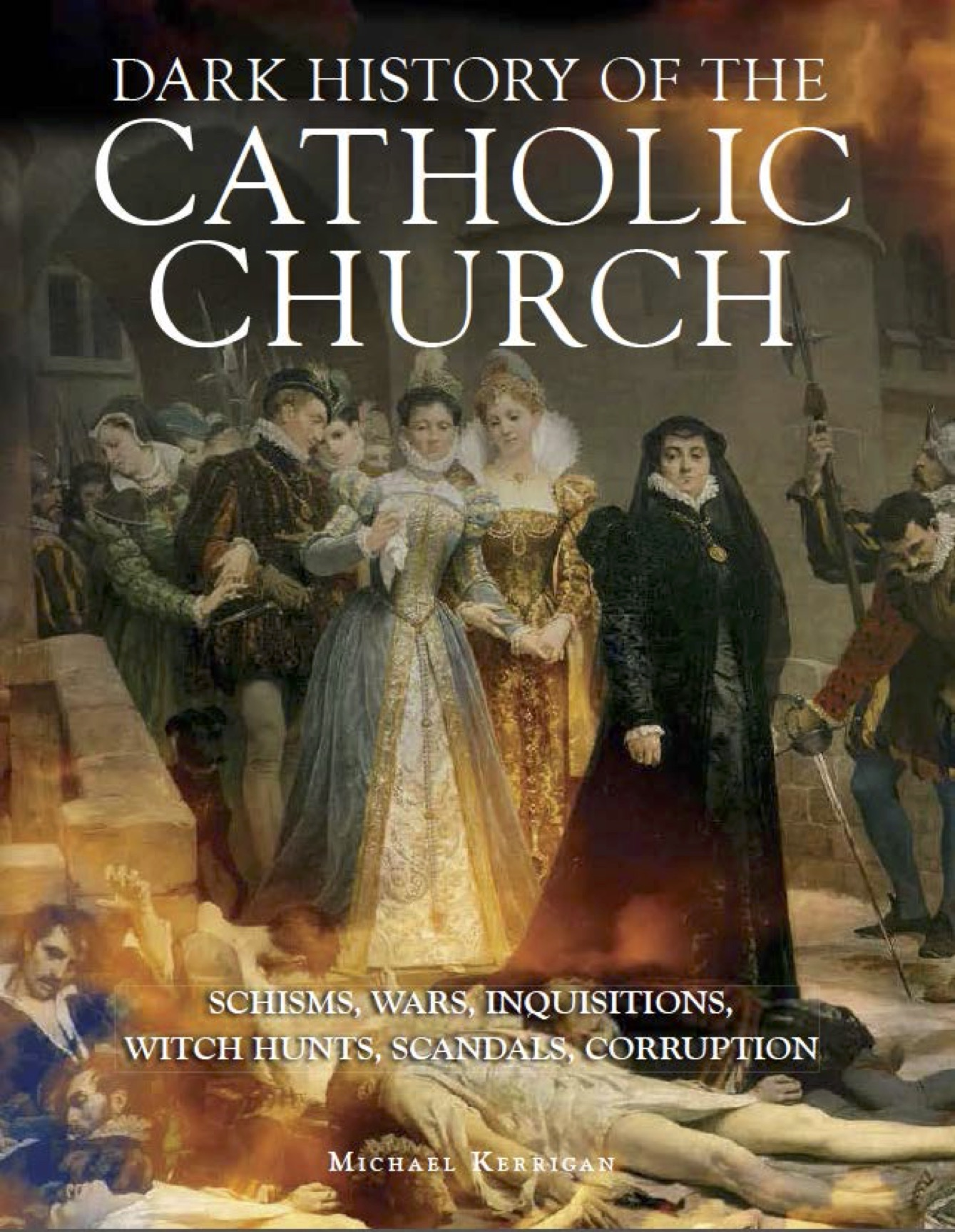 Dark History of the Catholic Church