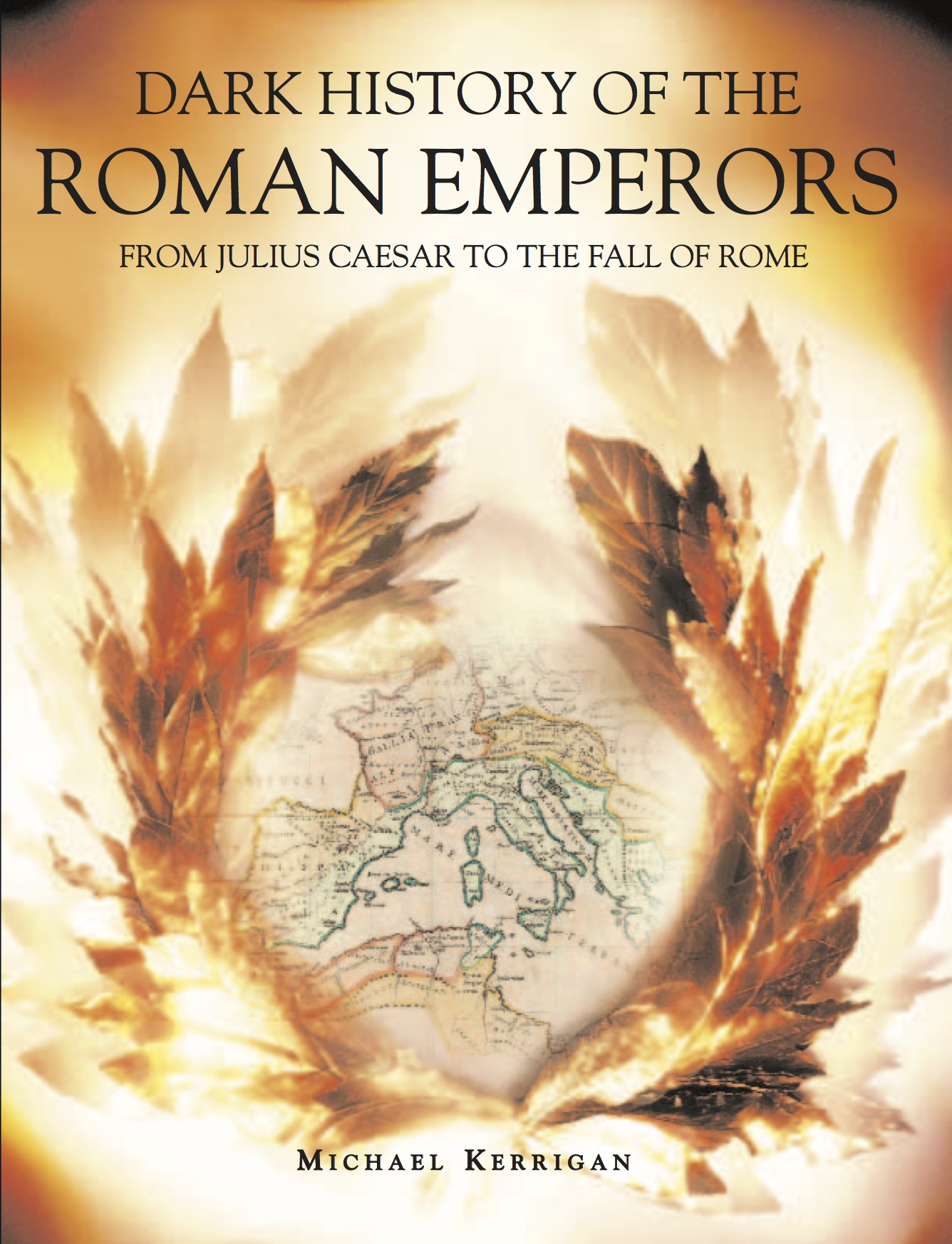Dark History of the Roman Emperors