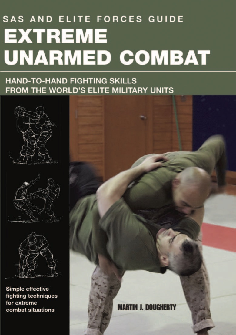 Extreme Unarmed Combat: SAS and Elite Forces Guide
