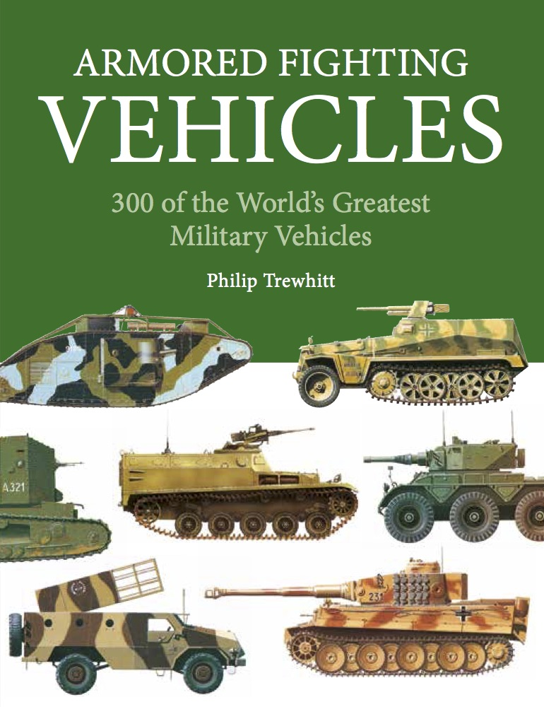 Armoured Fighting Vehicles: Mini Encyclopedia