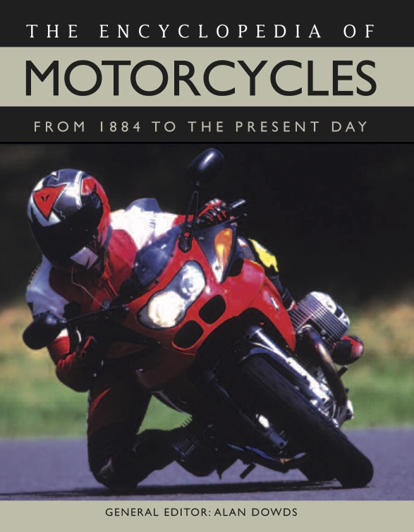 The Encyclopedia of Motorcycles [448pp]