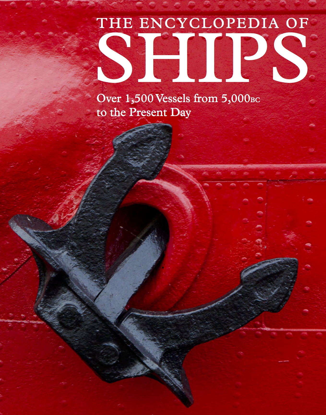 The Encyclopedia of Ships [544pp]