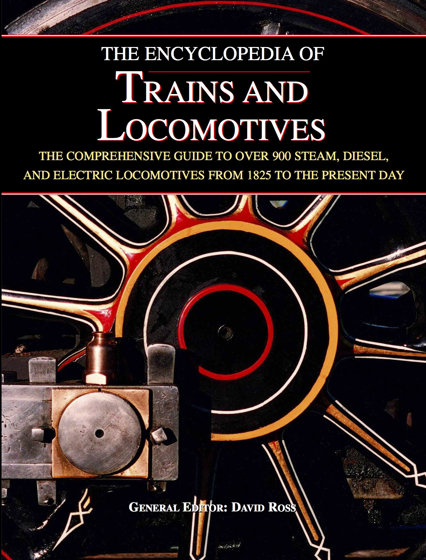 The Encyclopedia of Trains and Locomotives [544pp]