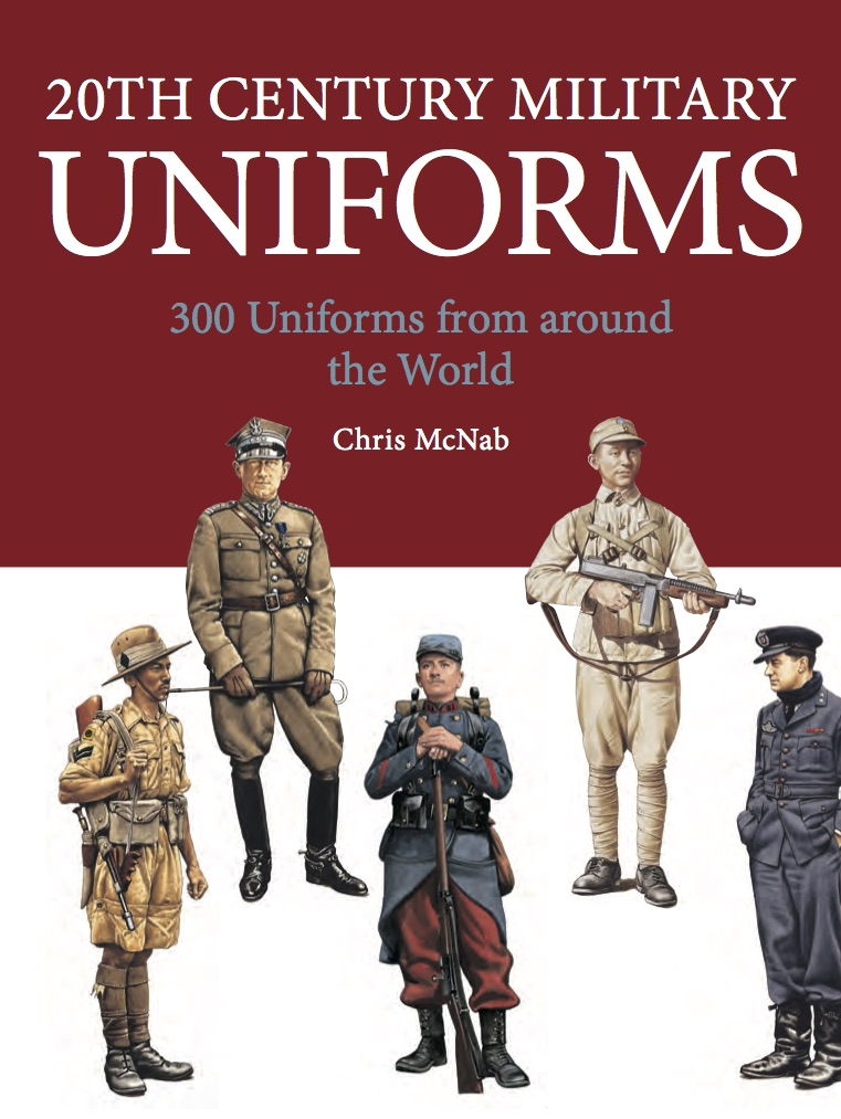 20th Century Military Uniforms: Mini Encyclopedia