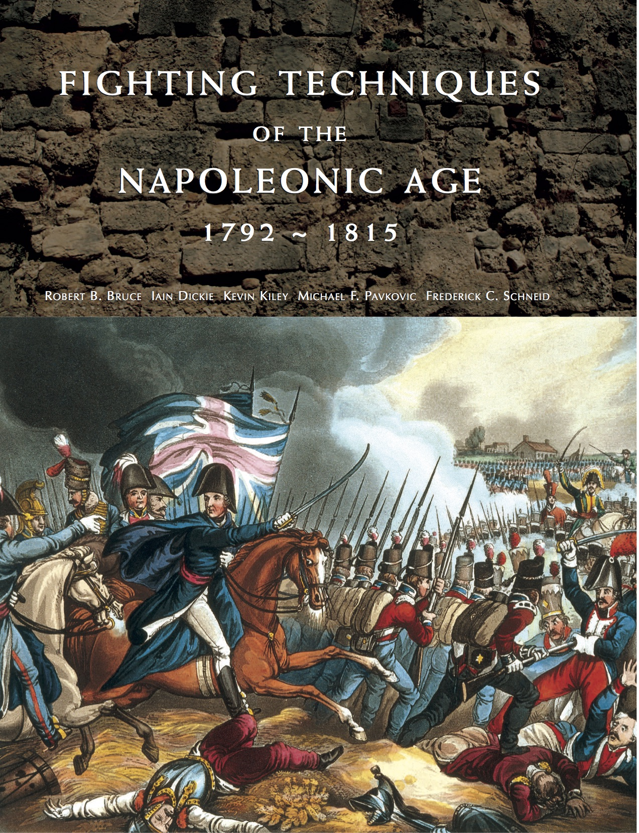 Fighting Techniques of the Napoleonic World