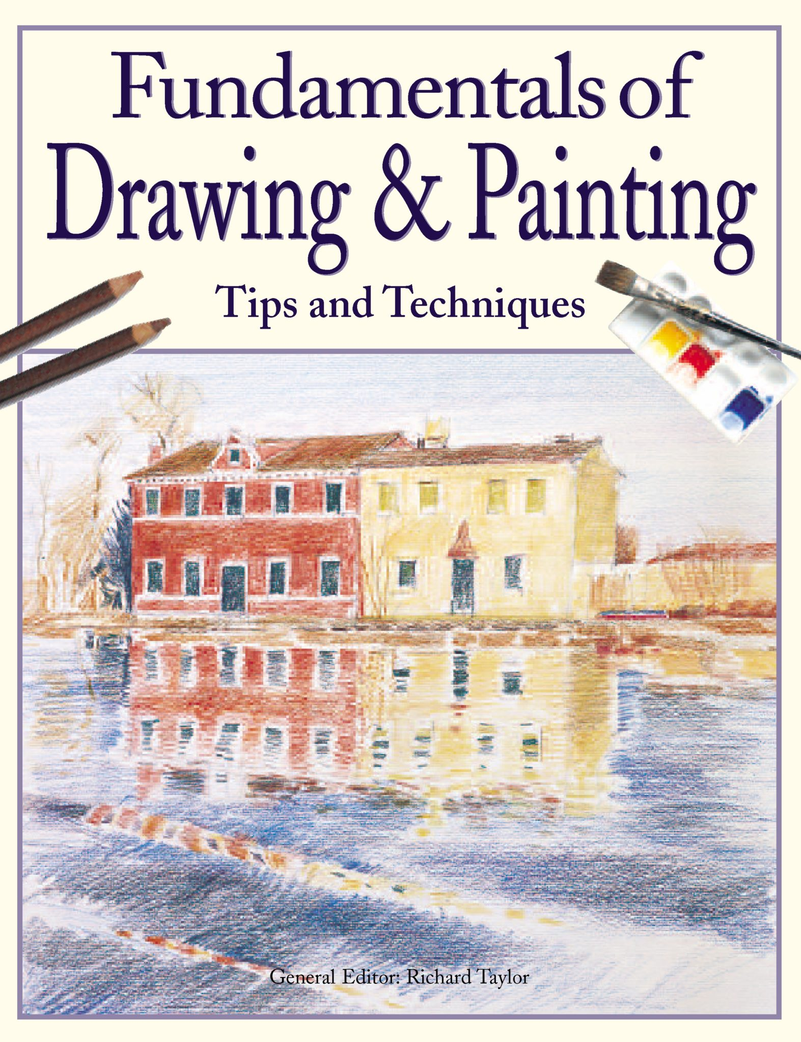 Fundamentals of Drawing & Painting