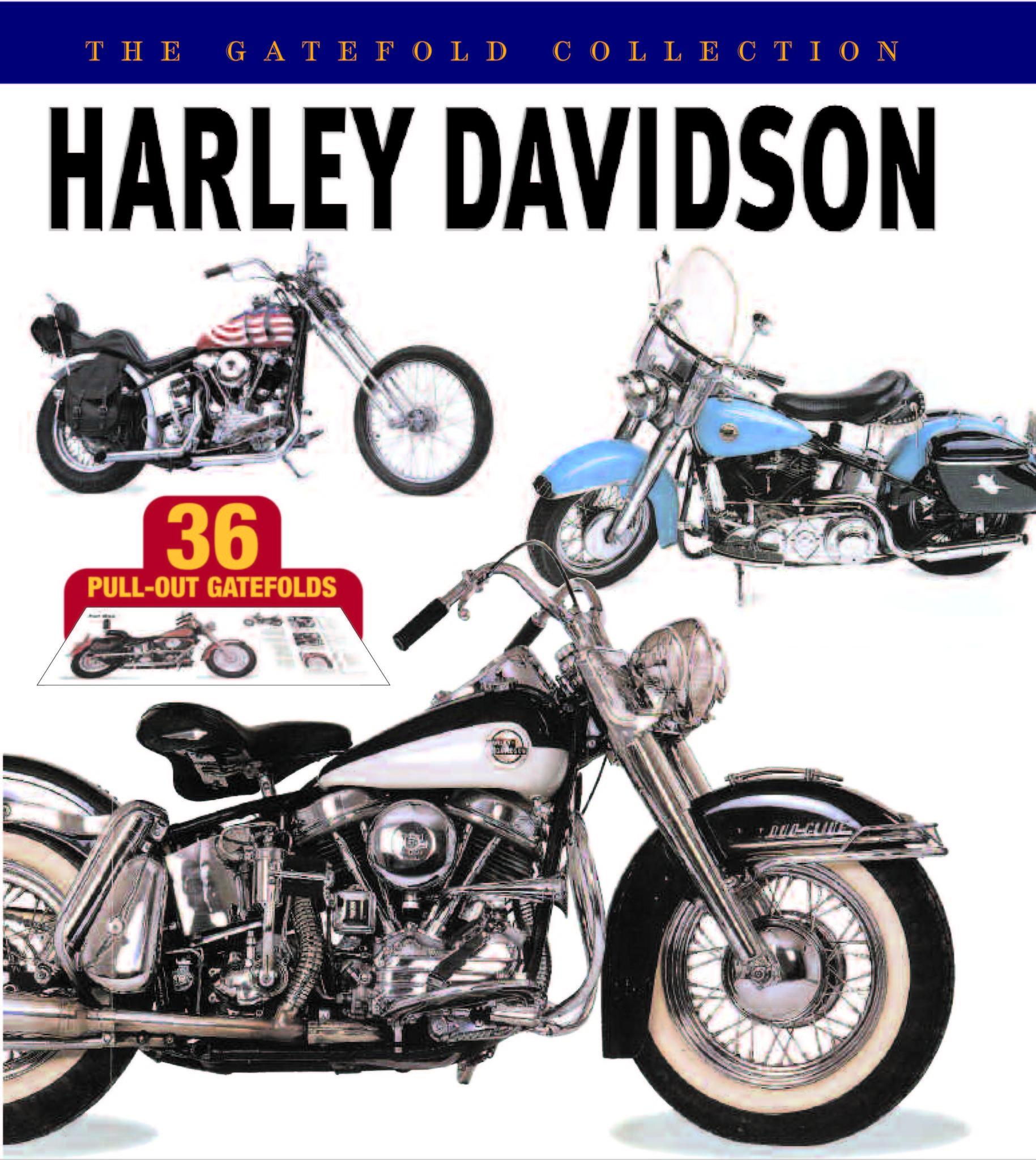 Harley Davidson: The Gatefold Collection