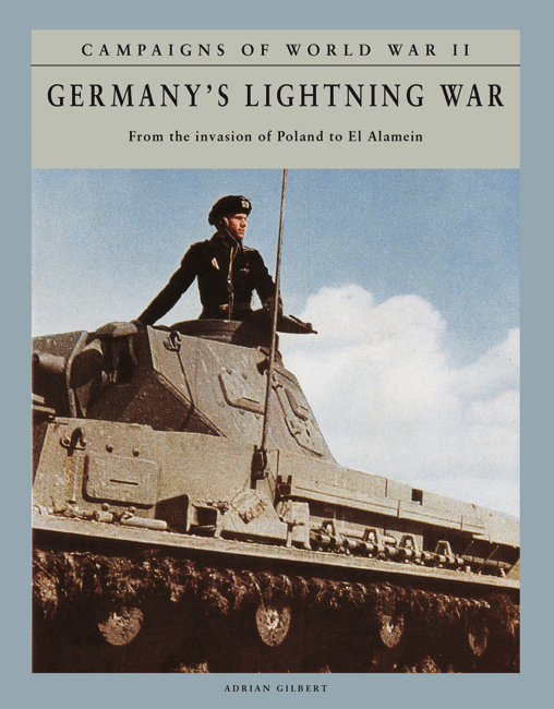 Germany's Lightning War: Campaigns of WWII