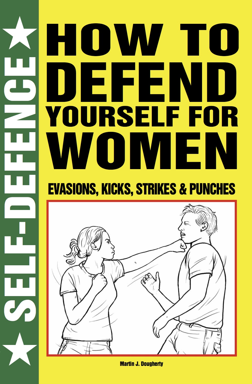 How to Defend Yourself for Women