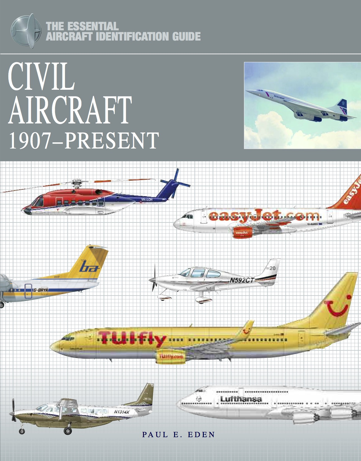 Civil Aircraft: The Essential Aircraft Identification Guide