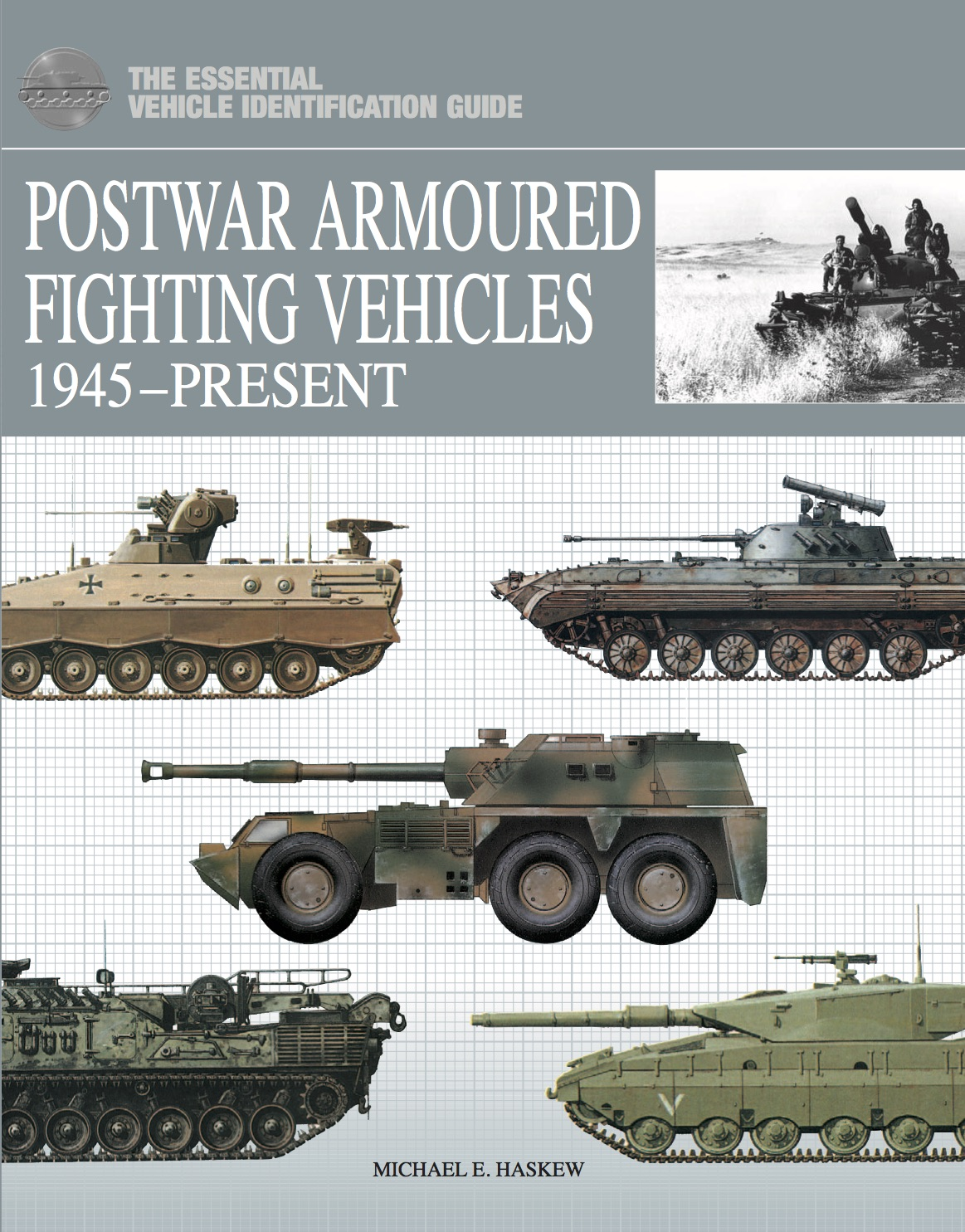 Postwar Armoured Fighting Vehicles: The Essential Vehicle Identification Guide