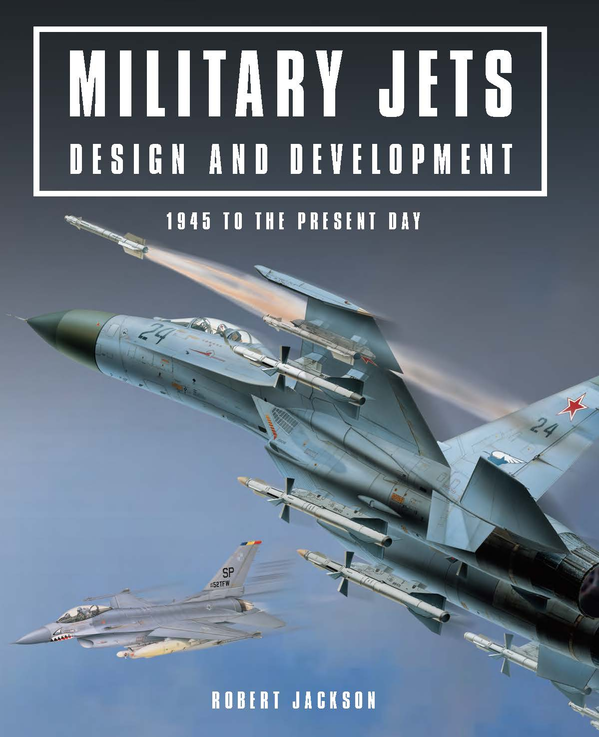 Military Jets: Design and Development