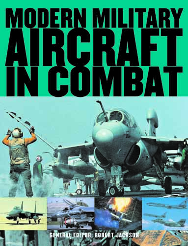 Modern Military Aircraft in Combat