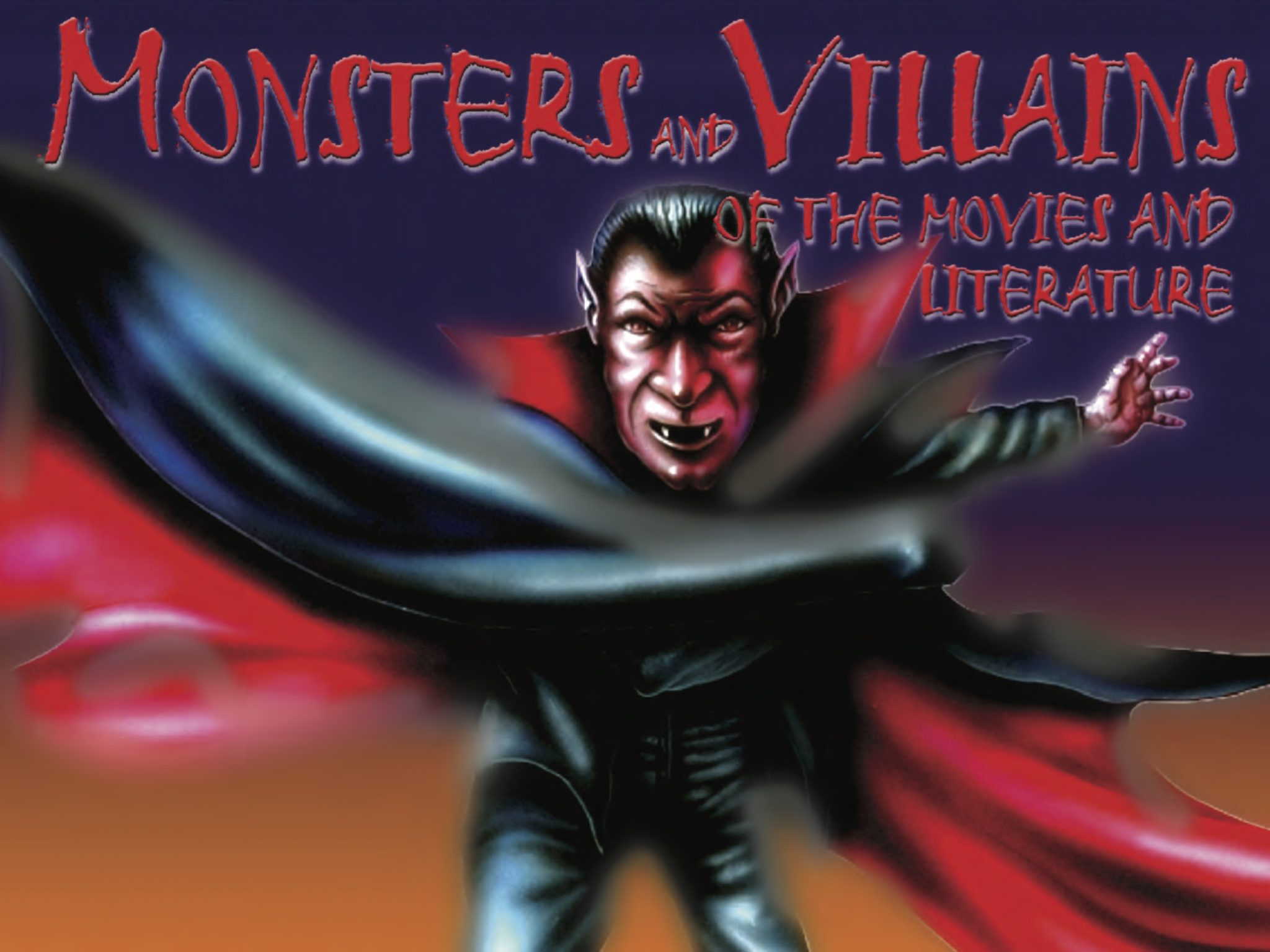 Monsters and Villains of Movies and Literature